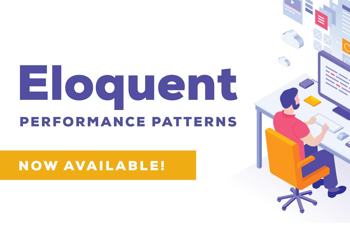 Eloquent Performance Patterns