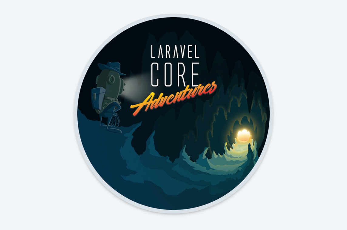Laravel Core Adventures