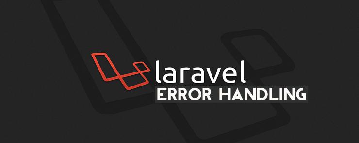 LARAVEL-errorhanding