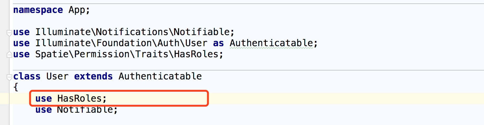 User 模型类中使用 HasRoles